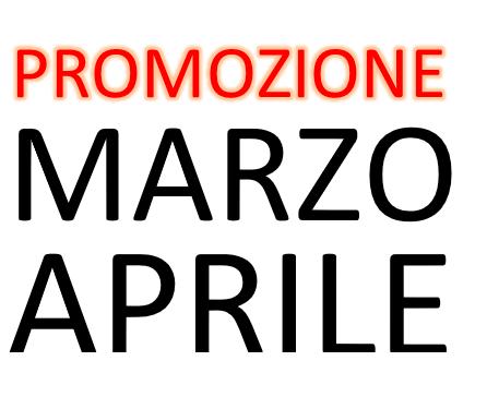 PROMOZIONE MARZO APRILE